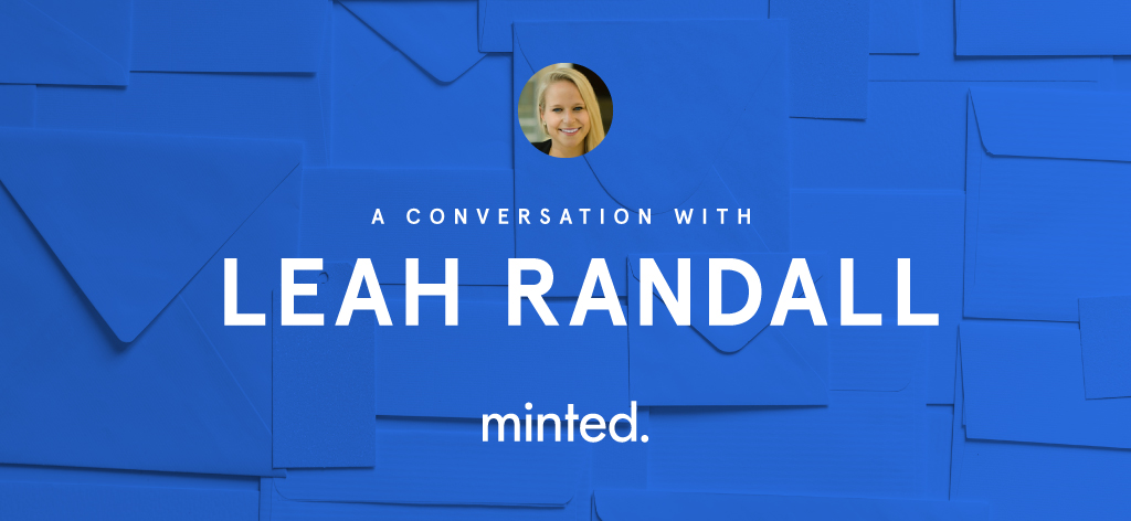 A conversation with Leah Randall from Minted