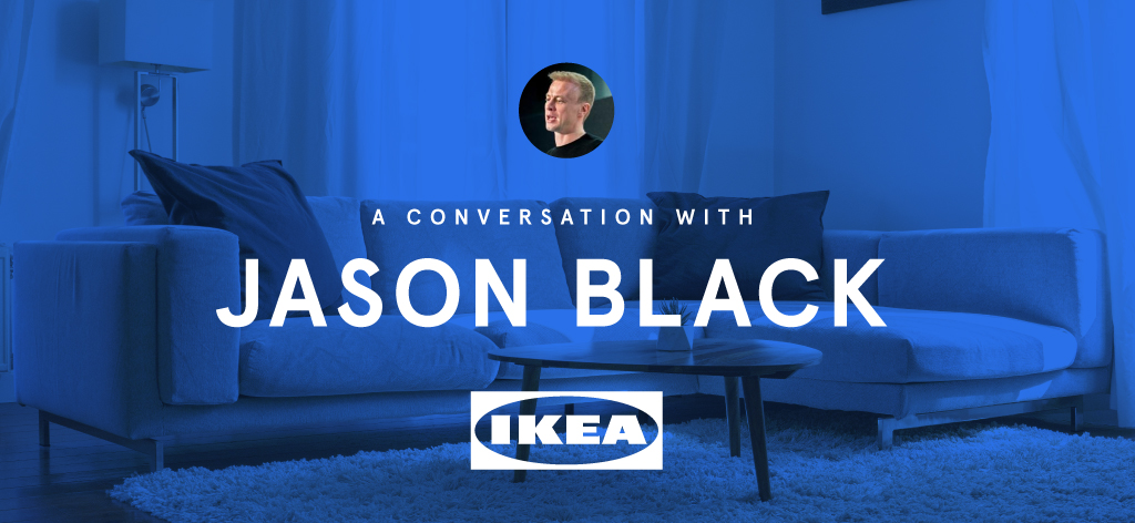 Opal | Interview with Jason Black, IKEA